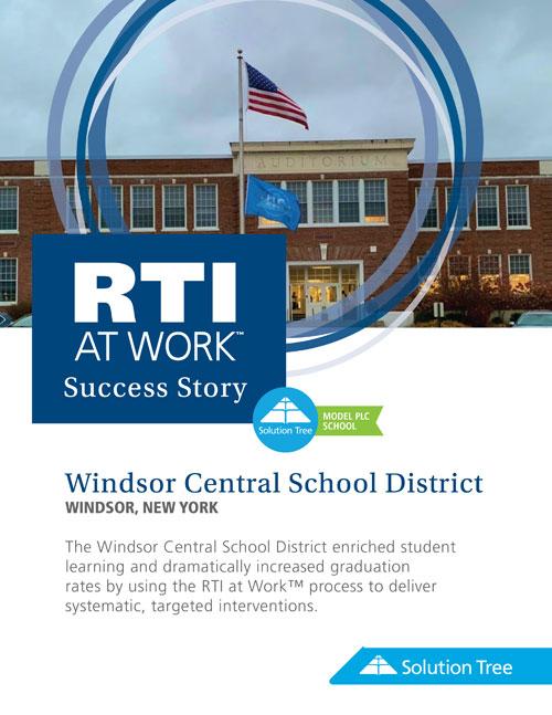 RTI Case Study: Windsor Central School District